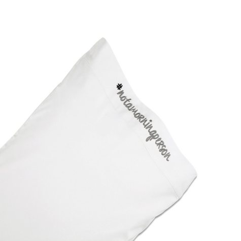 "Chatterbox ""Not a Morning Person"" Standard White Pillowcase"