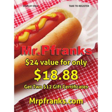 Mr. Pfranks - 2 x $12