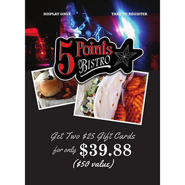 5 Points Bistro - 2 x $25 Giftcards