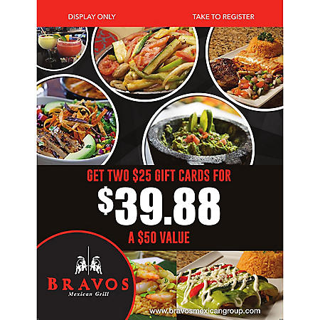 Bravos Mexican Grill - 2 x $25