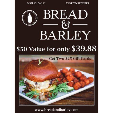 Bread & Barley - 2 x $25