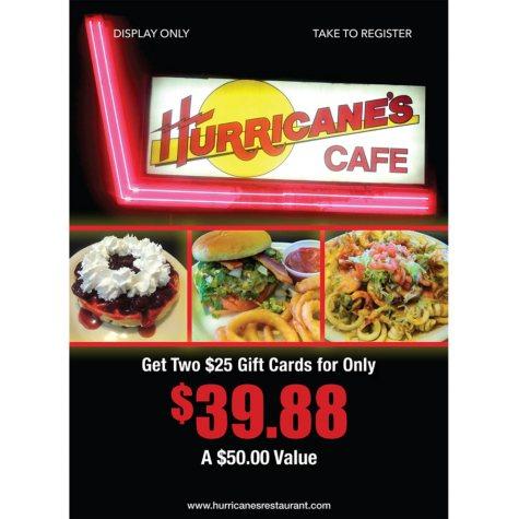 Hurricane's - 2 x $25