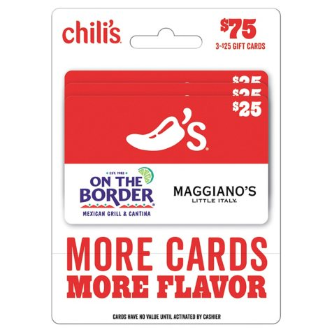 Chili's, Maggiano's, and On The Border $75 Value Gift Cards - 3 x $25