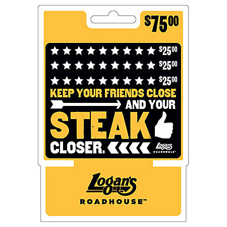 Logan's Roadhouse $75 Value Gift Cards -  3 x $25