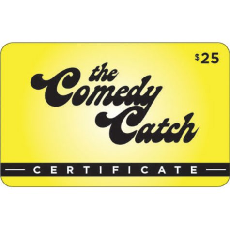 The Comedy Catch Gift Card - 2/$25