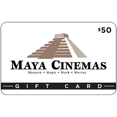 Maya Cinemas $50 Gift Card