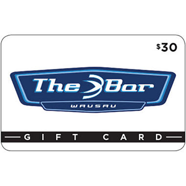 The Bar-Wausau Gift Card - 2/$30