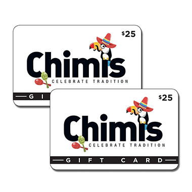 Chimis Mexican Restaurant - 2 x $25