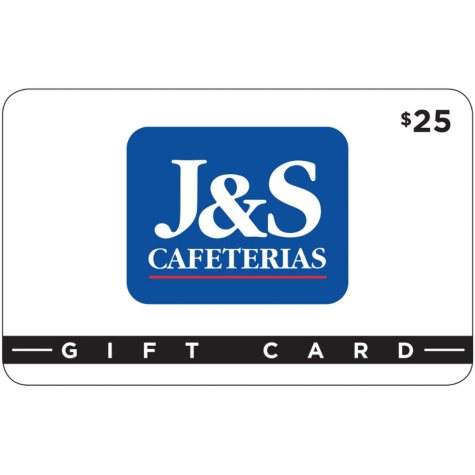 J&S Cafeteria 2 x $25 for $40