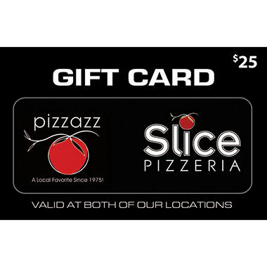 Pizzazz Pizzeria / Slice Pizzeria -2 x $25 for $40