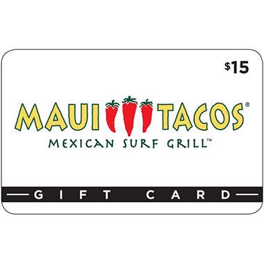 Maui Tacos $30 Value Gift Cards - 2 x $15