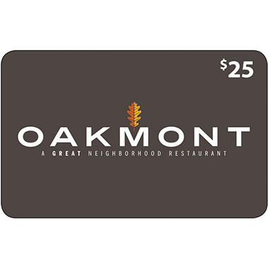 The Oakmont - 2 x $25 for $40