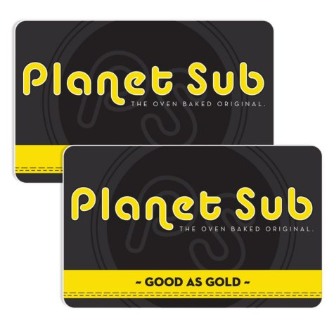 Planet Sub: Corporate $50 Value Gift Cards - 2 x $25