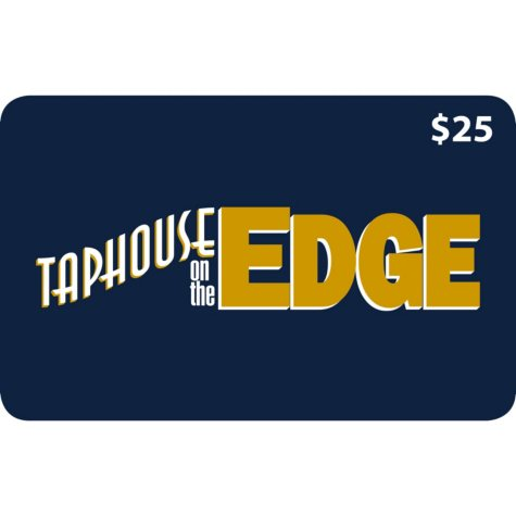 Tap House on the Edge - 2 x $25