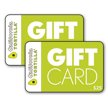 California Tortilla $50 Value Gift Cards - 2 x $25