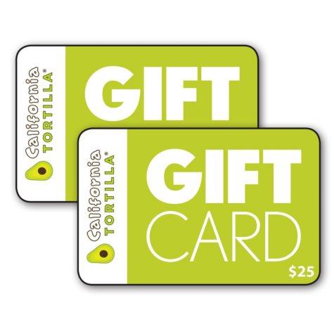 California Tortilla $50 Value Gift Cards - 2 x $25