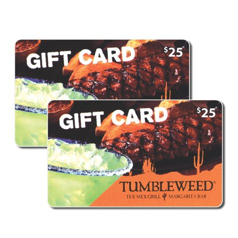 Tumbleweed Tex Mex Grill $50 Value Gift Cards - 2 x $25