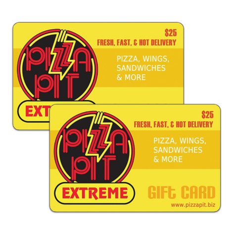 Pizza Pit $50 Value Gift Cards - 2 x $25