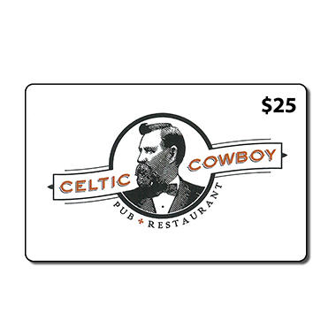 Celtic Cowboy Gift Cards- 2 x $25