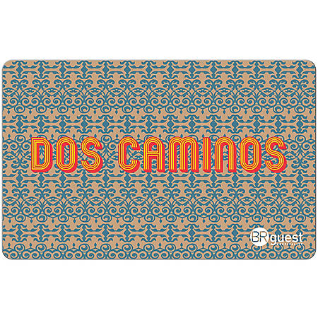 Dos Caminos eGift Cards - Various Amounts (Email Delivery)
