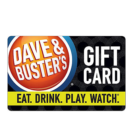 Dave & Buster's Gift Card - Various Amounts