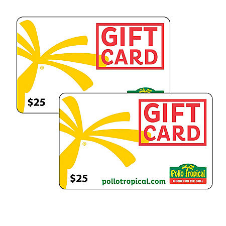 Pollo Tropical / Fiesta Rest. Group $50 Value Gift Cards - 2 x $25