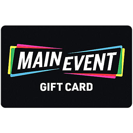 Main Event $25 eGfit Card (Email Delivery)