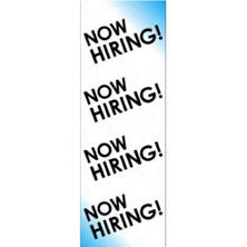 "T3 Digital Vinyl ""Now Hiring"" Banner, 2' x 6'"