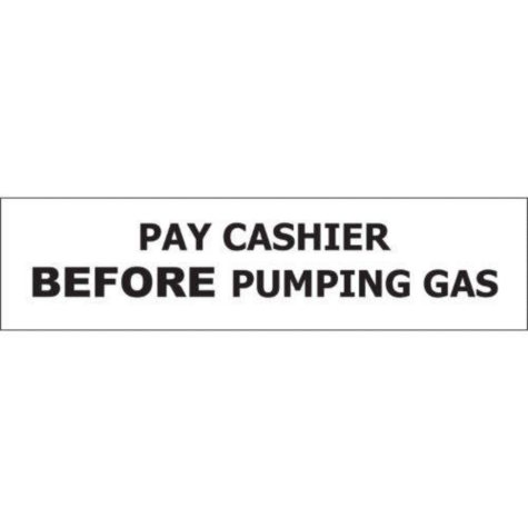 "T3 Pay Cashier Before Pumping Gas Decal, 8"" x 2"" (6 pk.)"