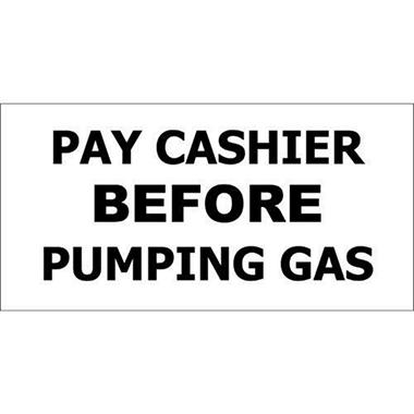 T3 Pay Cashier Before Pumping Gas Decal, 12