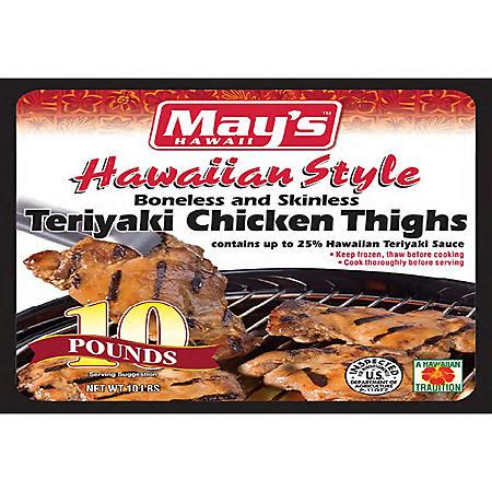 May's Hawaii Teriyaki Chicken Thighs (10 lbs.)