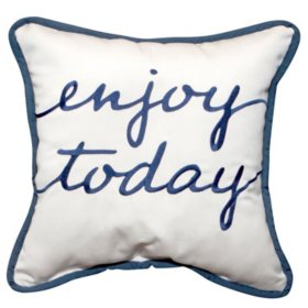 "17"" Outdoor Toss Pillow - Sunbrella Canvas Fabric with Enjoy Today Embroidery"