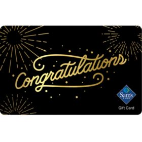 Sam's Club Congratulations Gift Card - Various Amounts