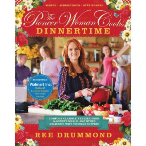 The Pioneer Woman Cooks Dinnertime - 16 minute meals, Freezer food, Comfort Classics