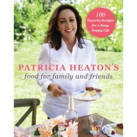 Books sams club patricia heatons food for family and friends 100 favorite recipes for a busy happy forumfinder Image collections