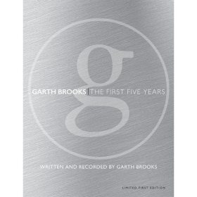 Limited Edition: Garth Brooks The Anthology Part 1: The First Five Years (1989-1994)